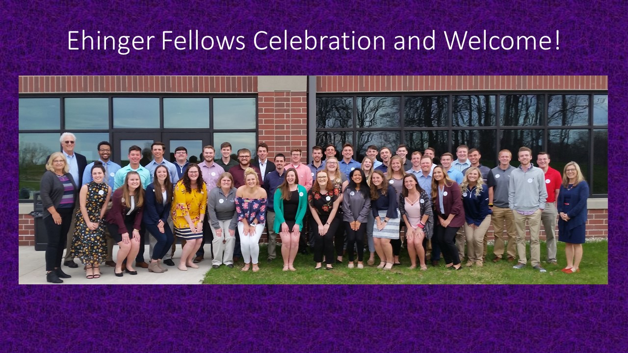 Ehinger Fellows Celebration and Welcome